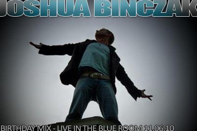 Joshua Binczak B-Day – Live 11.06.10