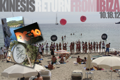 KINESIS (Live) – Return From Ibiza 10.18.12